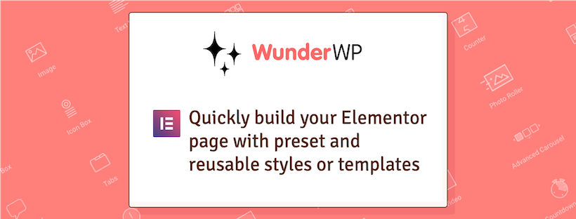Introducing WunderWP for Elementor Featured Image
